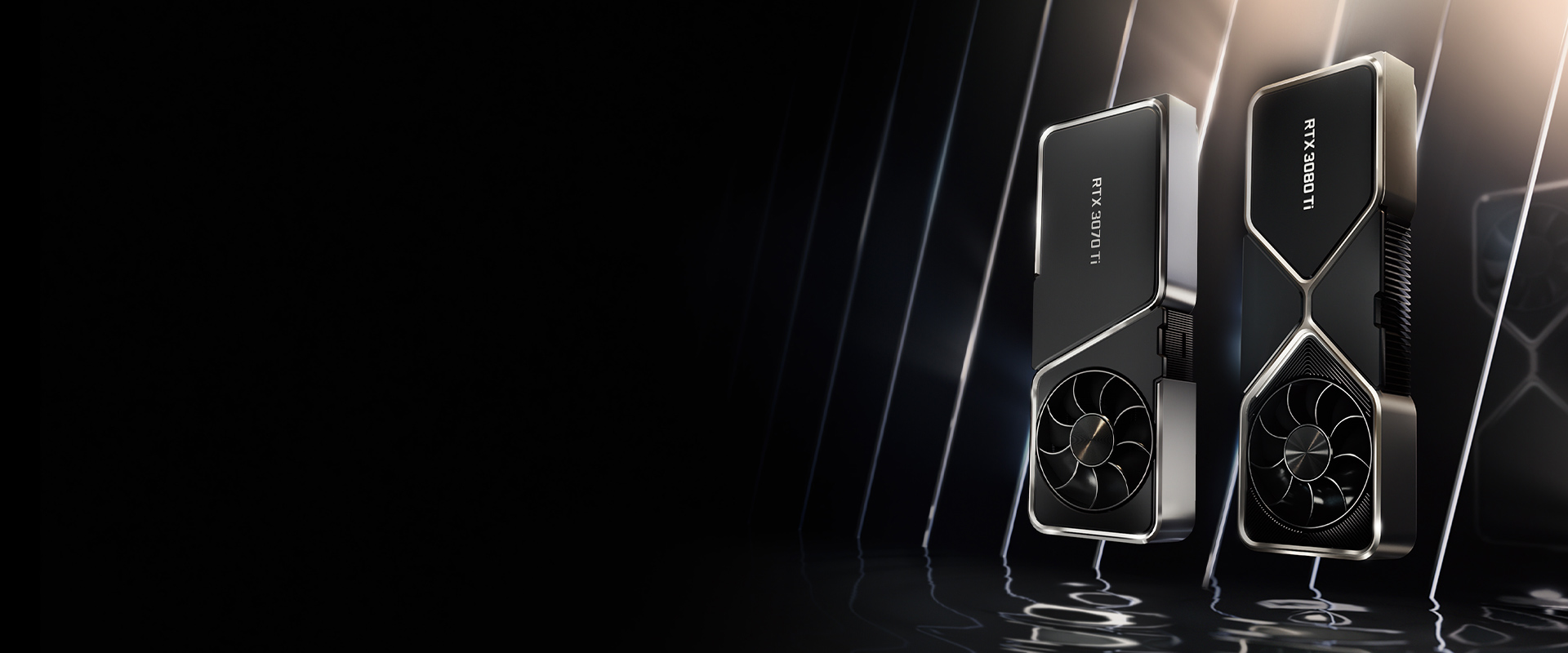 Get NVIDIA GeForce RTX 3070 Ti, GeForce RTX 3080 Ti, or 30 Series graphics card today!